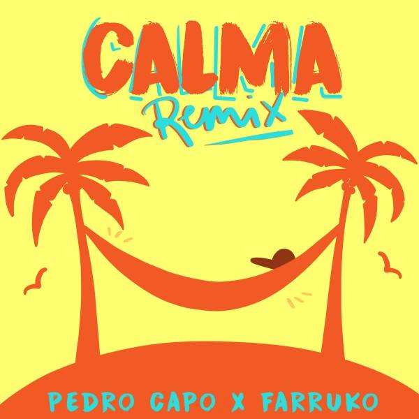 Pedro Capò & Farruko- Calma remix